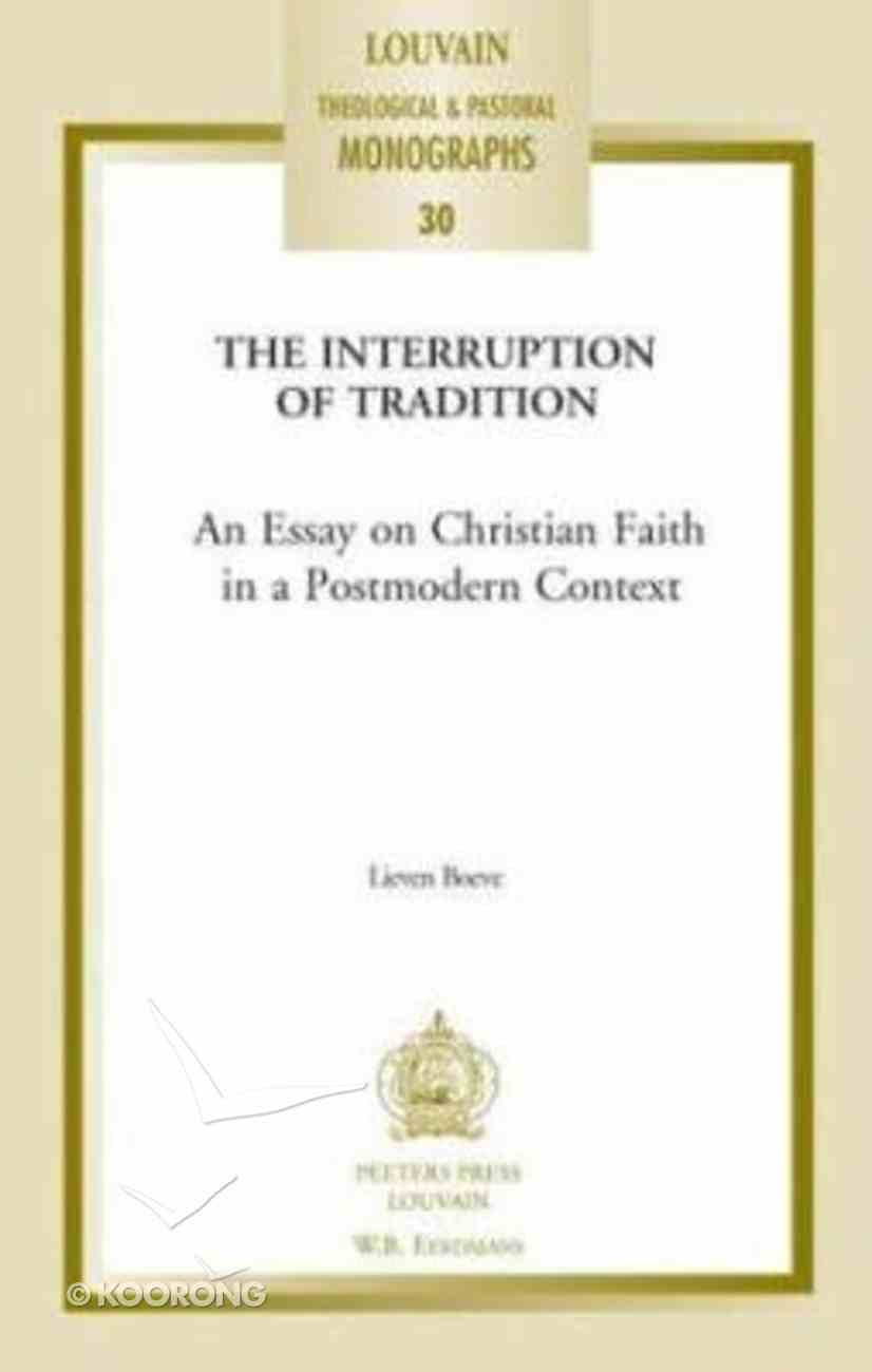 Interrupting Tradition (#30 in Louvain Theological & Pastoral Monographs Series) Paperback