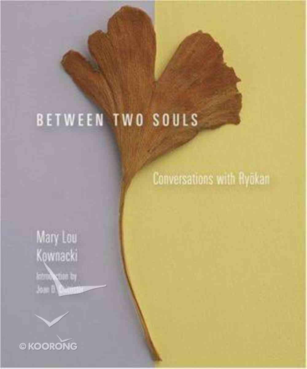 Between Two Souls Hardback