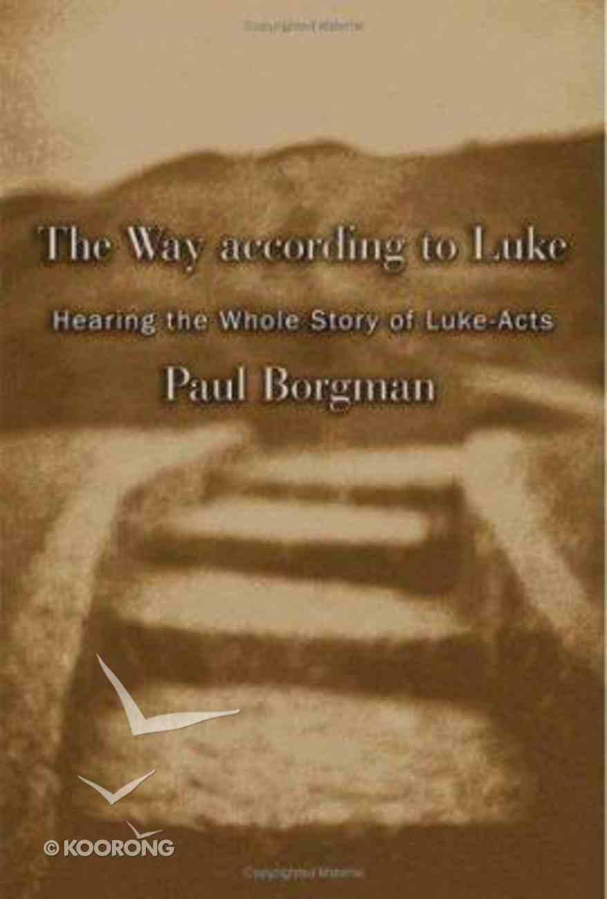 The Way According to Luke Paperback