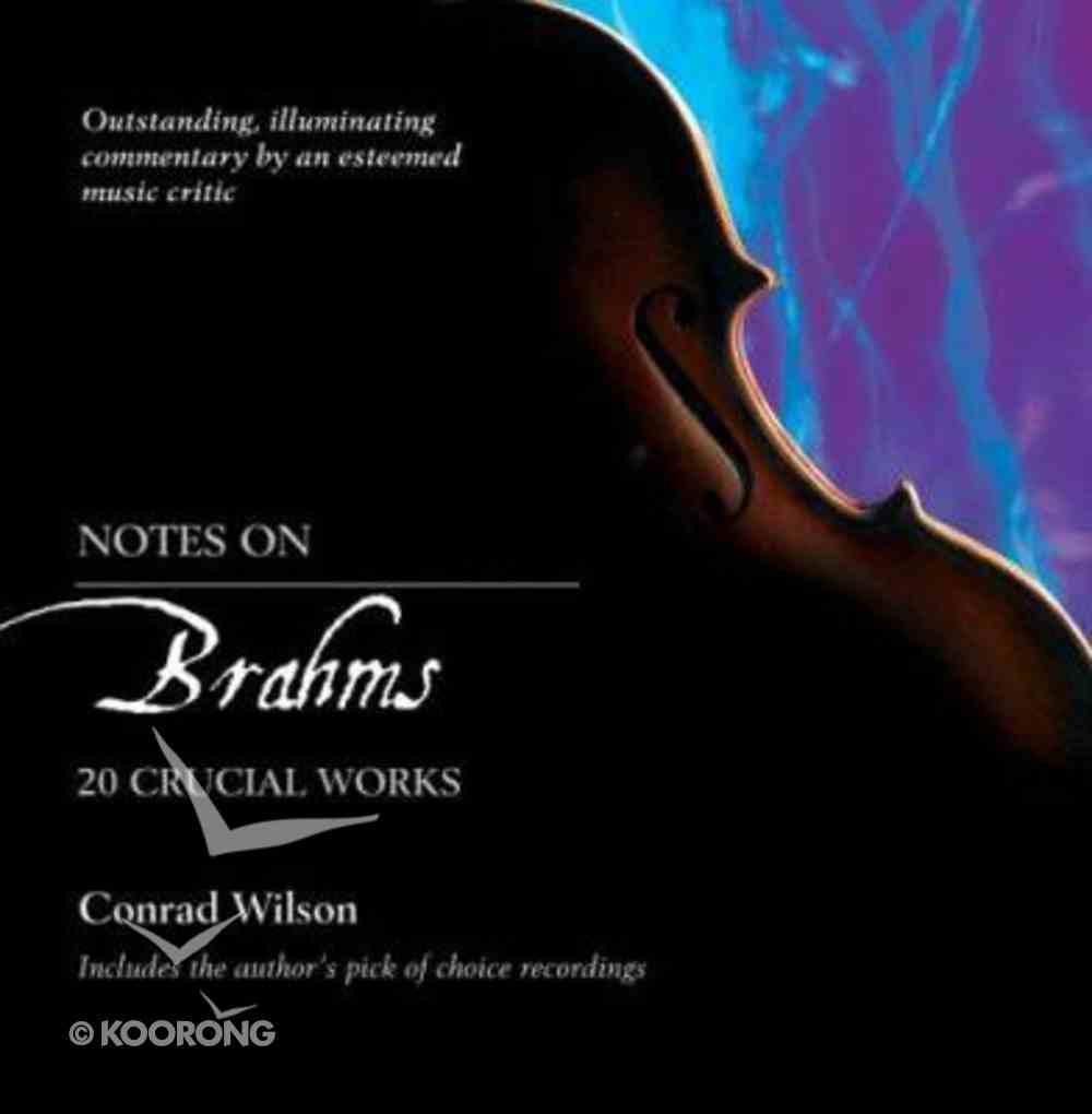 Brahms (Notes On Series) Paperback