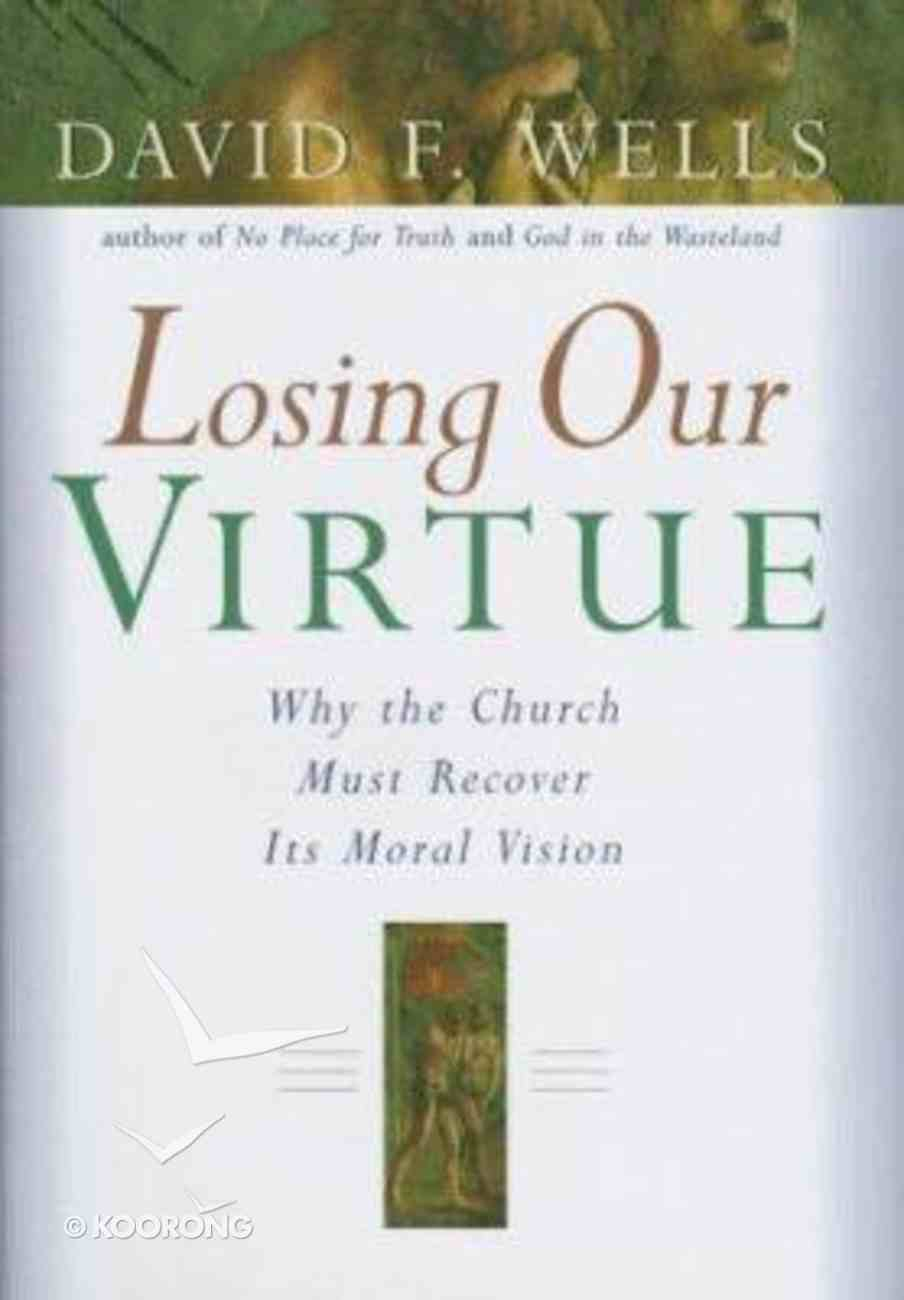 Losing Our Virtue Hardback