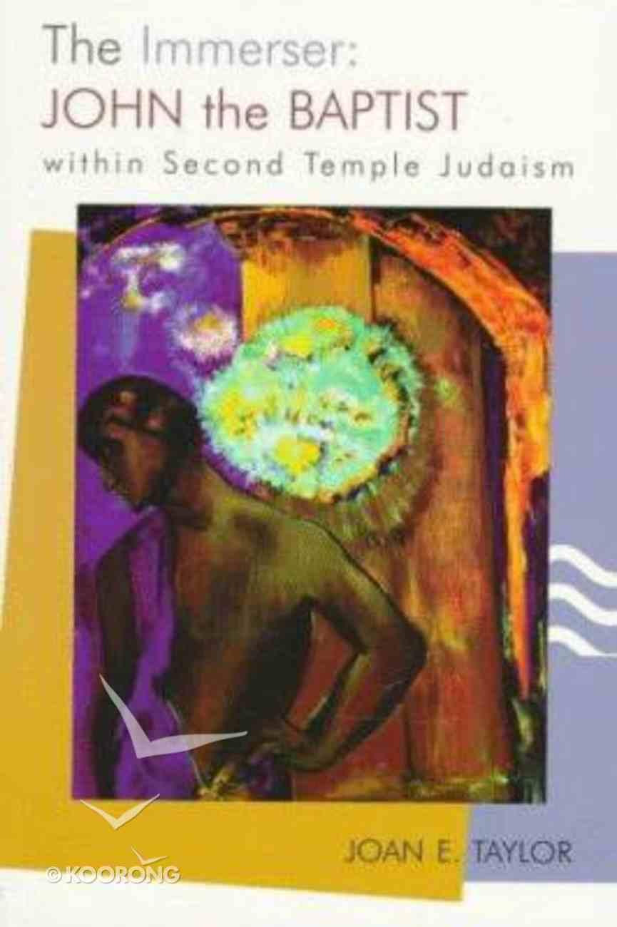 The Immerser: John the Baptist Paperback