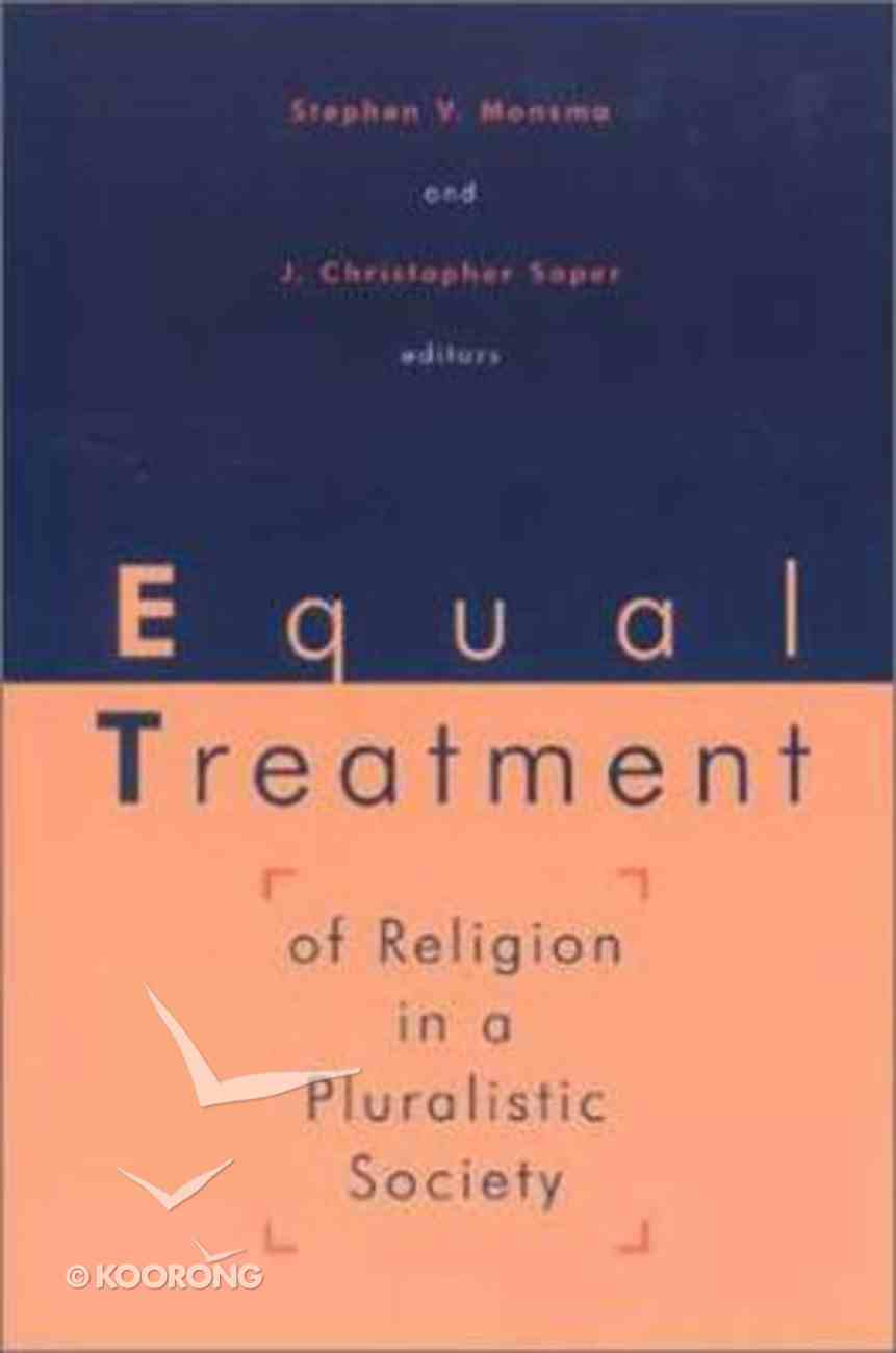 Equal Treatment of Religion in Pluralistic Society Paperback