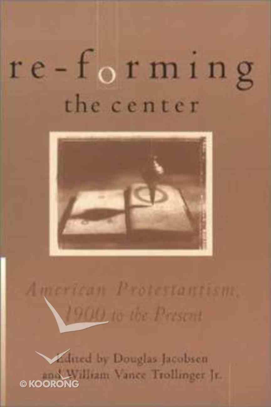 Re-Forming the Center Paperback