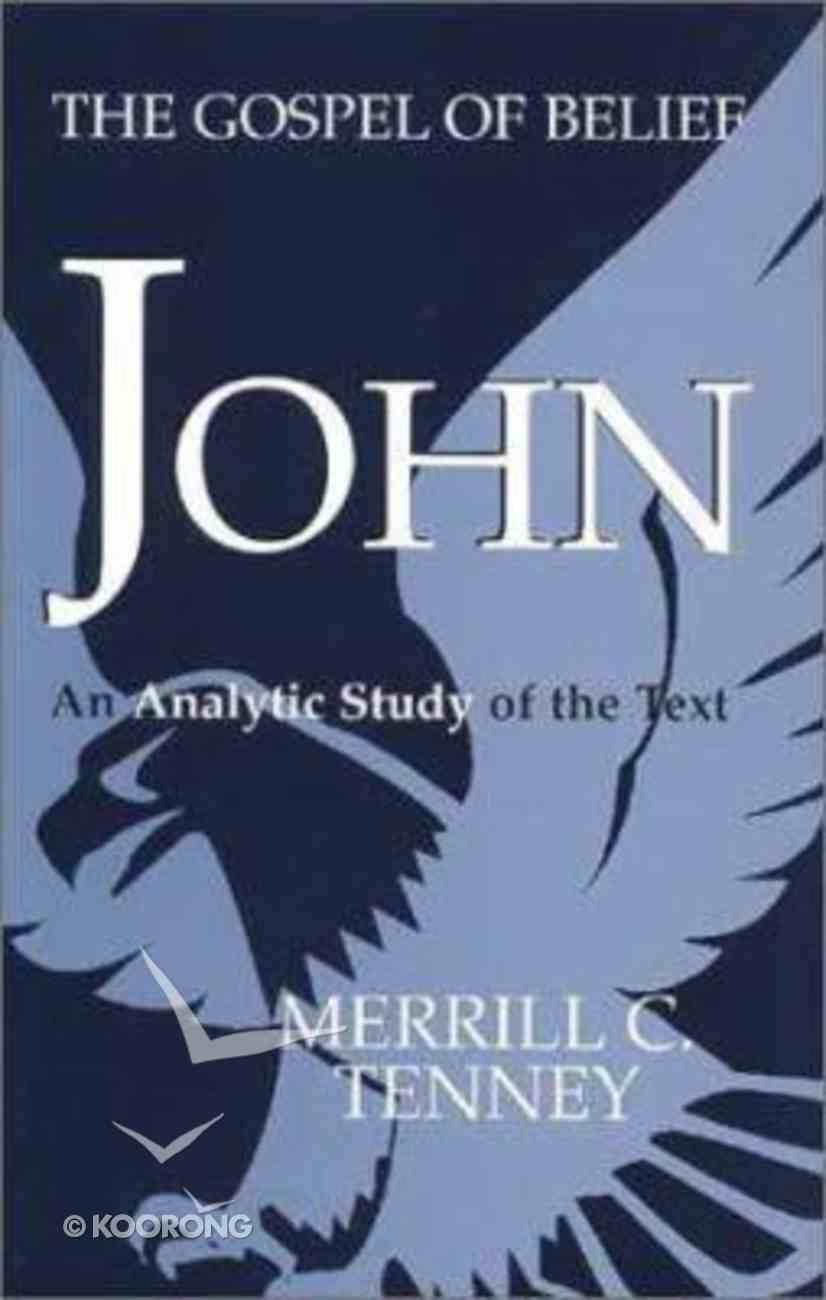 John: Gospel of Belief Paperback
