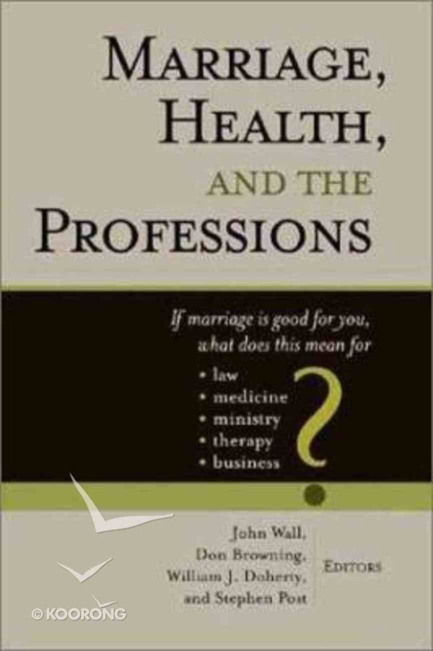 Marriage, Health, and the Professions Paperback