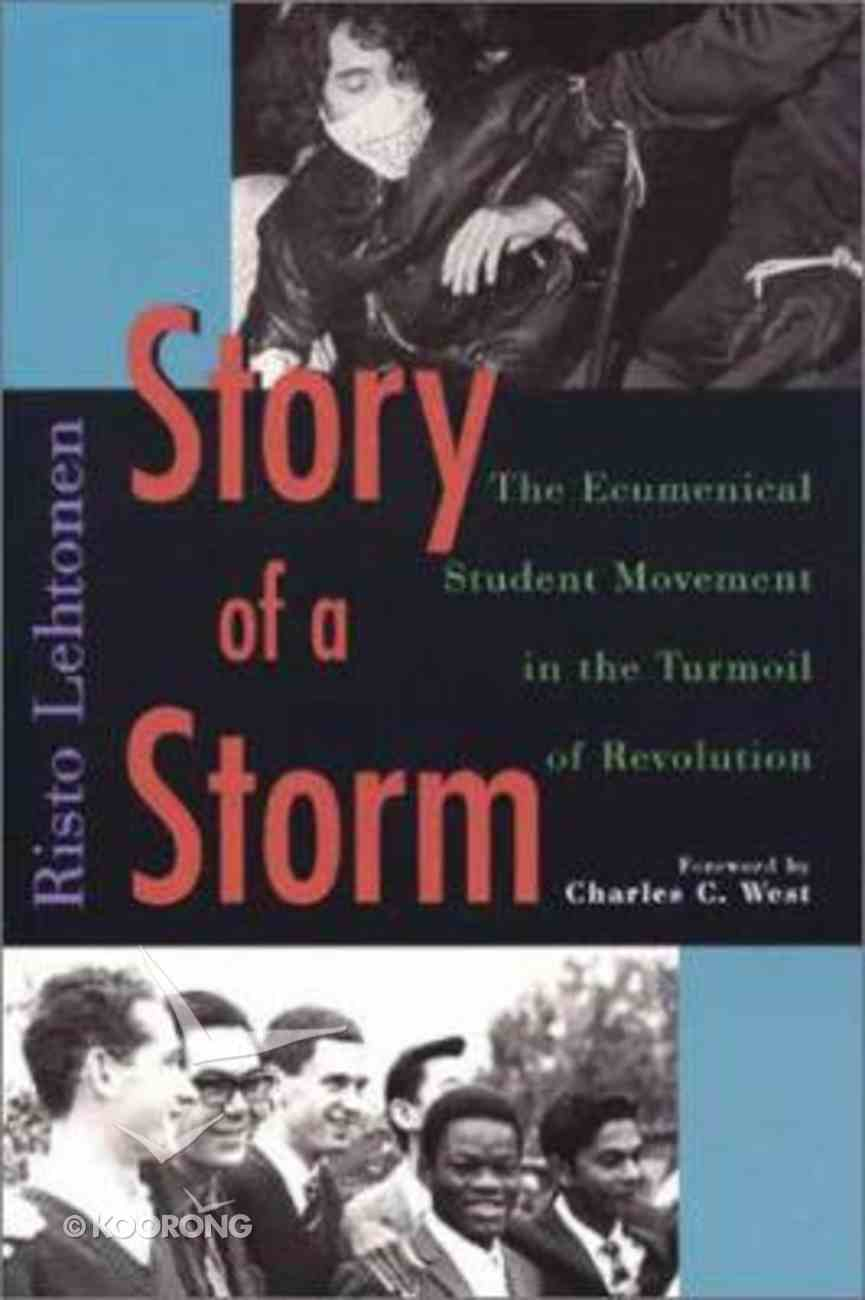 Story of a Storm: Ecumenical Student Paperback