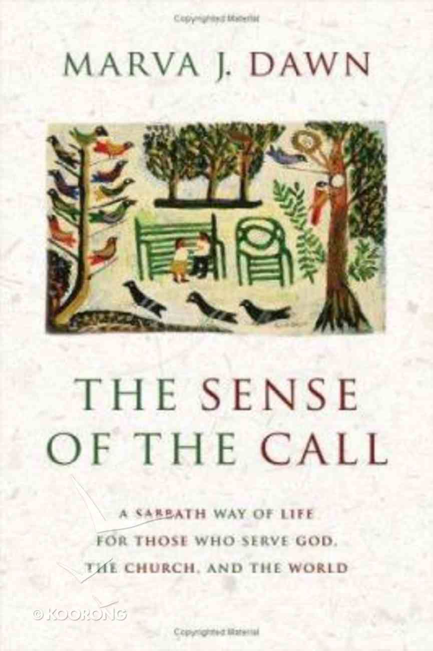 The Sense of the Call Paperback
