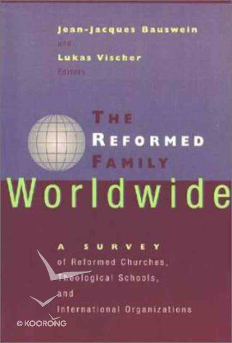 Reformed Family Worldwide ,The Paperback