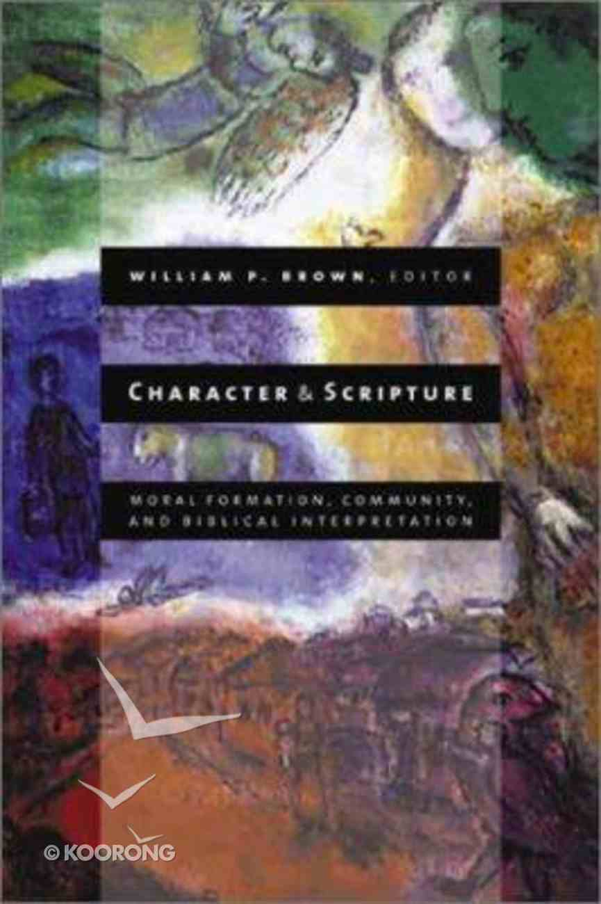 Character and Scripture Paperback