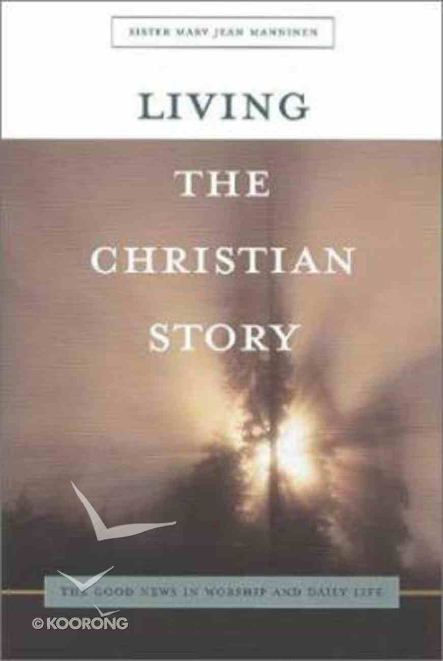 Living the Christian Story Paperback