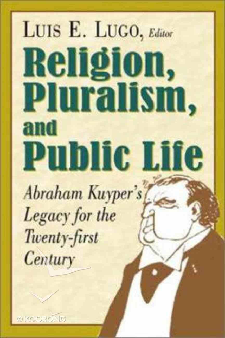 Religion Pluralism and Public Life Paperback