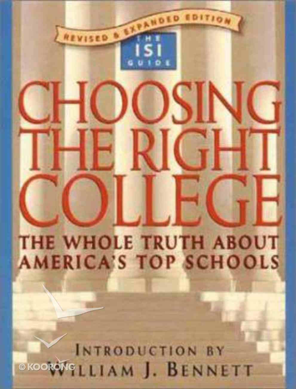 Choosing the Right College Paperback