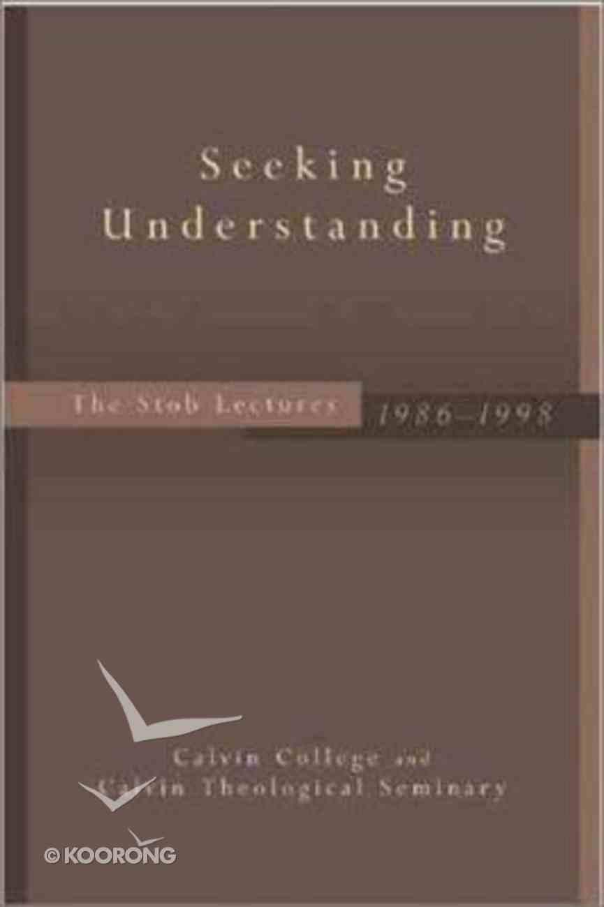 Seeking Understanding Hardback