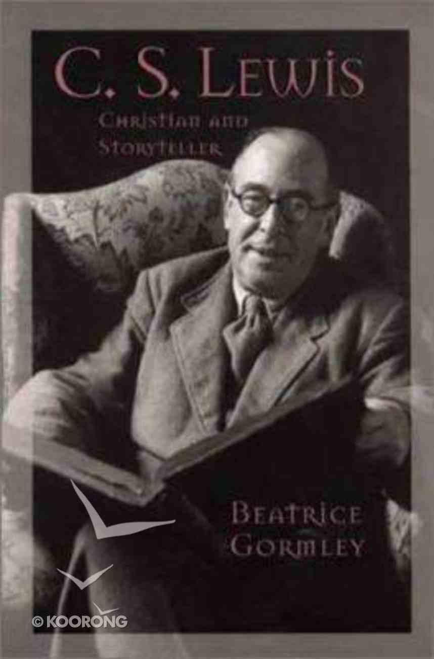 Lewis: Christian & Storyteller Paperback