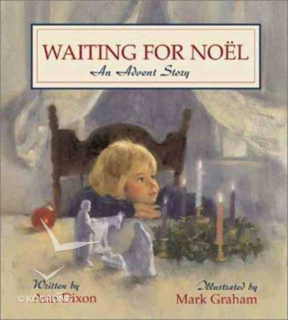 Waiting For Noel Hardback