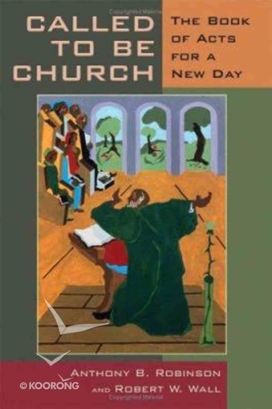 Called to Be Church Paperback