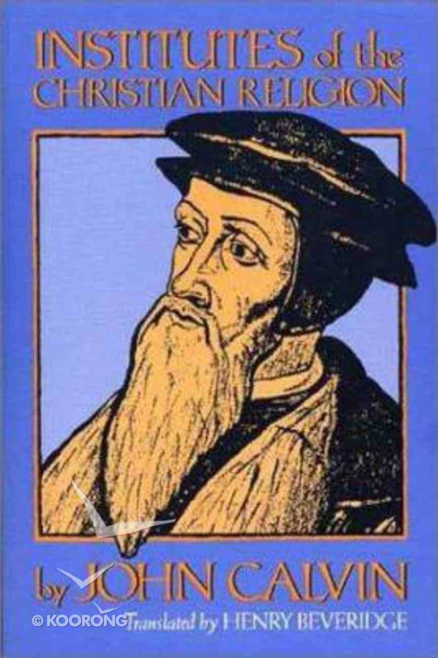 Calvin's Institutes of the Christian Religion (1559 Edition) Paperback
