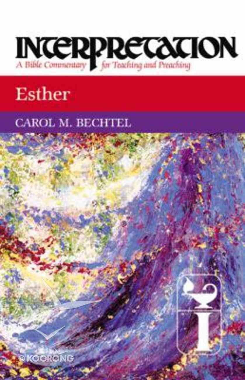 Esther (Interpretation Bible Commentaries Series) Hardback