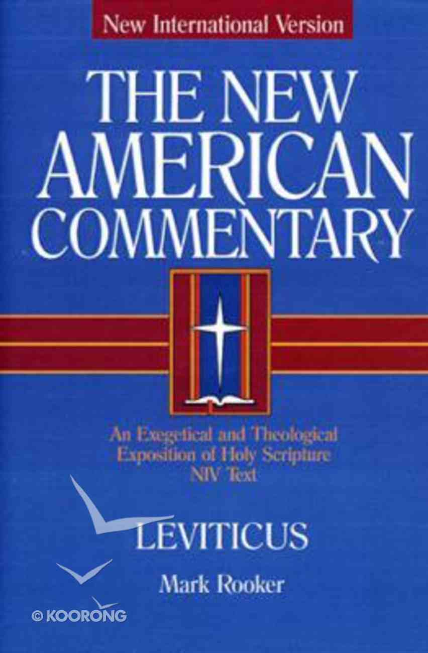 Leviticus (#03A in New American Commentary Series) Hardback