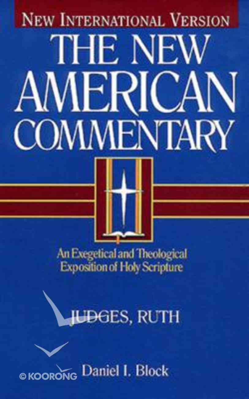 Judges, Ruth (#06 in New American Commentary Series) Hardback