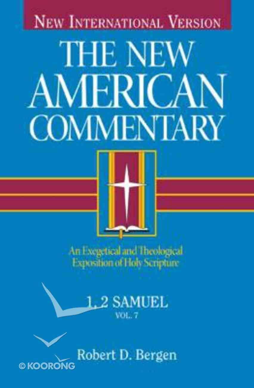 1,2 Samuel (#07 in New American Commentary Series) Hardback