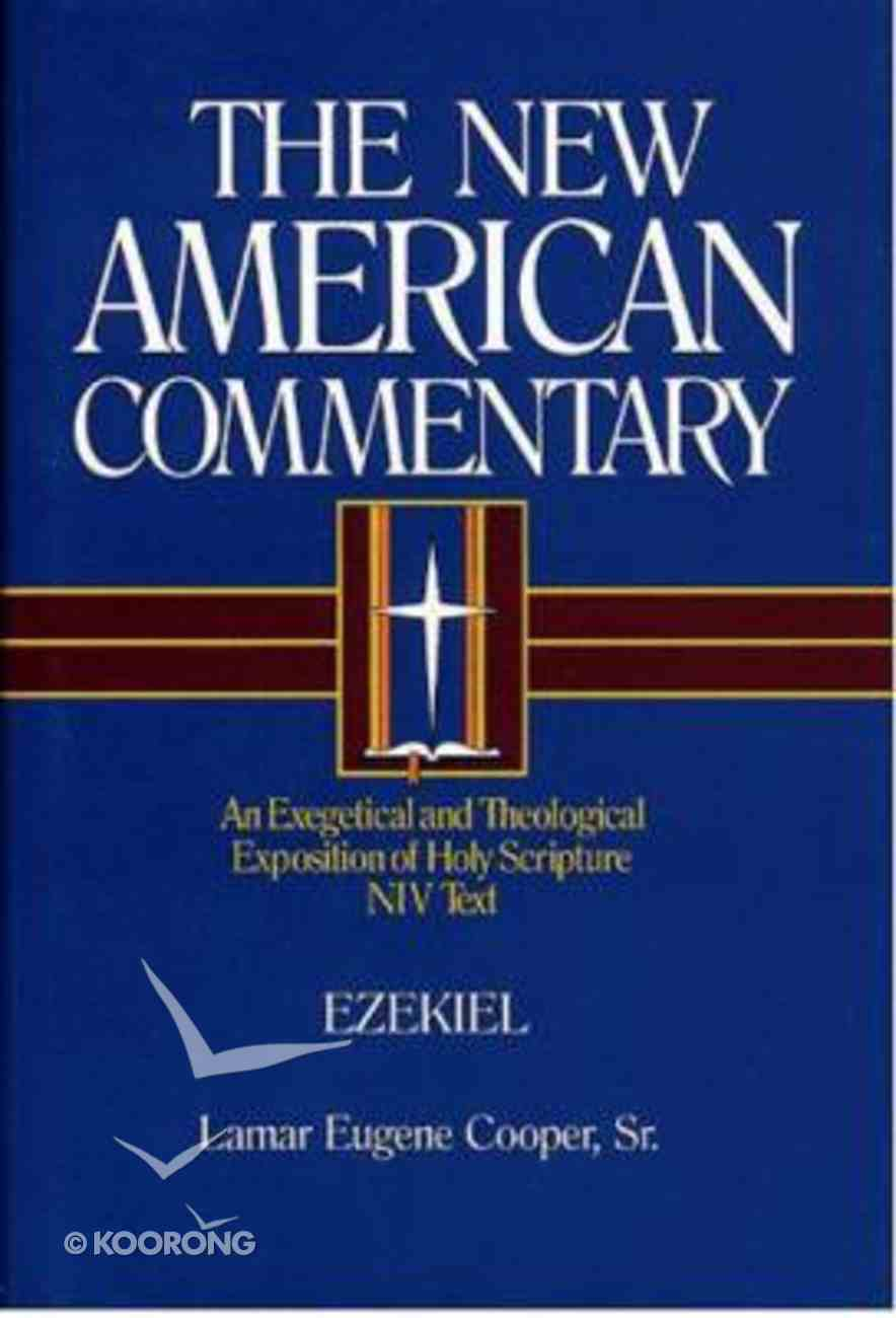 Ezekiel (#17 in New American Commentary Series) Hardback