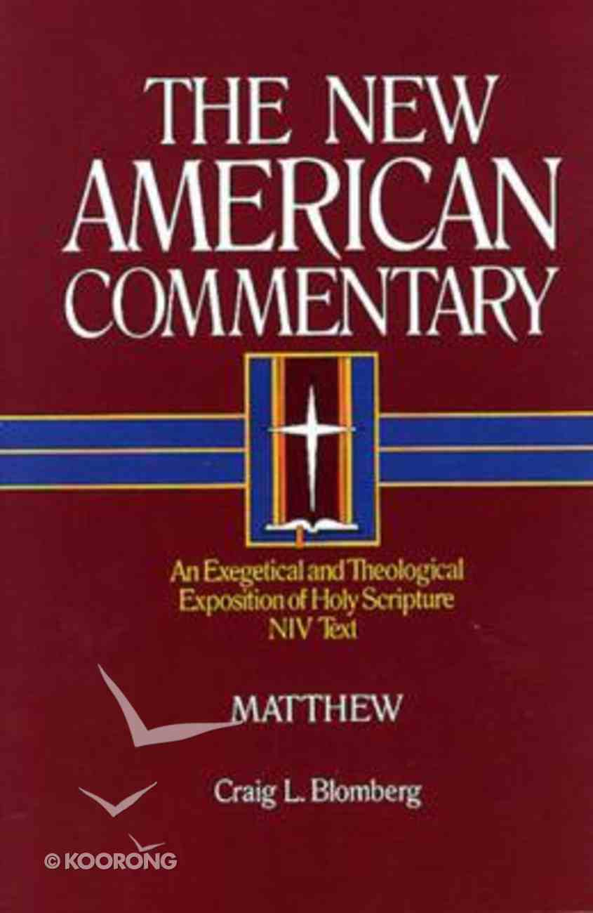 Matthew (#22 in New American Commentary Series) Hardback