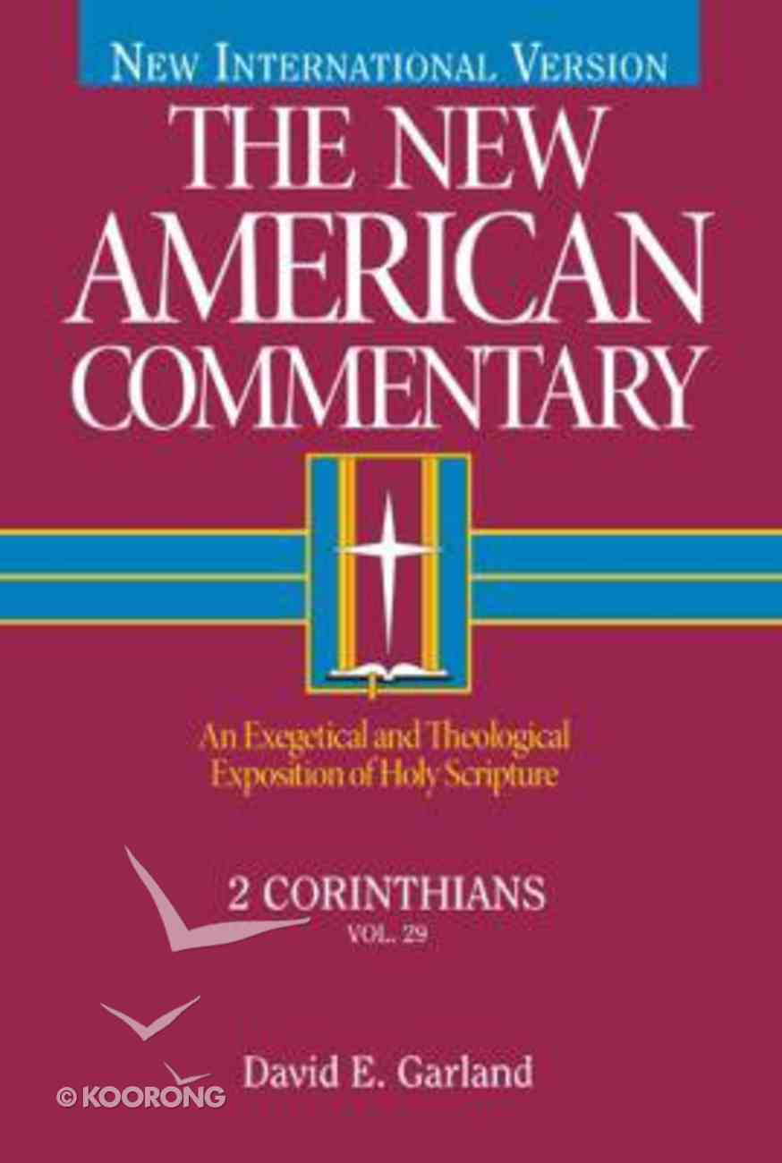 2 Corinthians (#29 in New American Commentary Series) Hardback