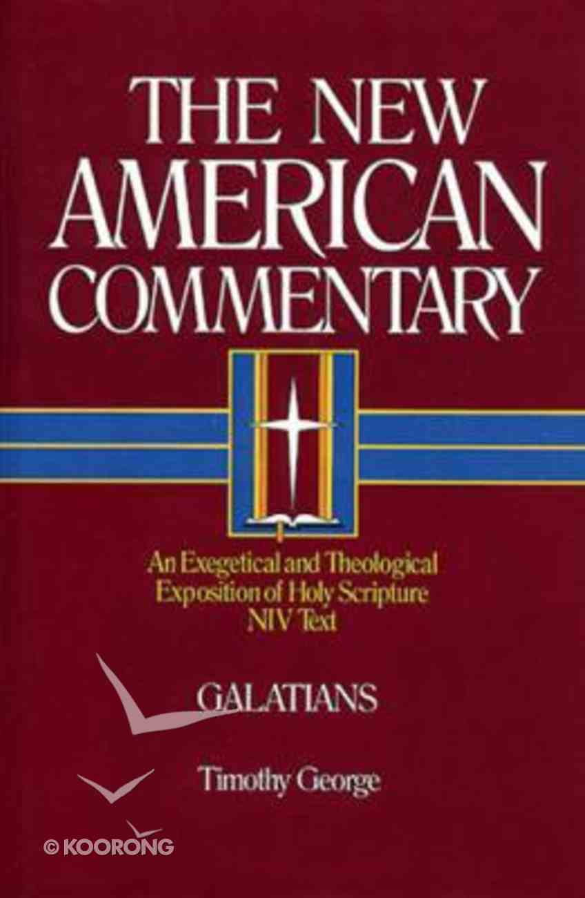 Galatians (#30 in New American Commentary Series) Hardback