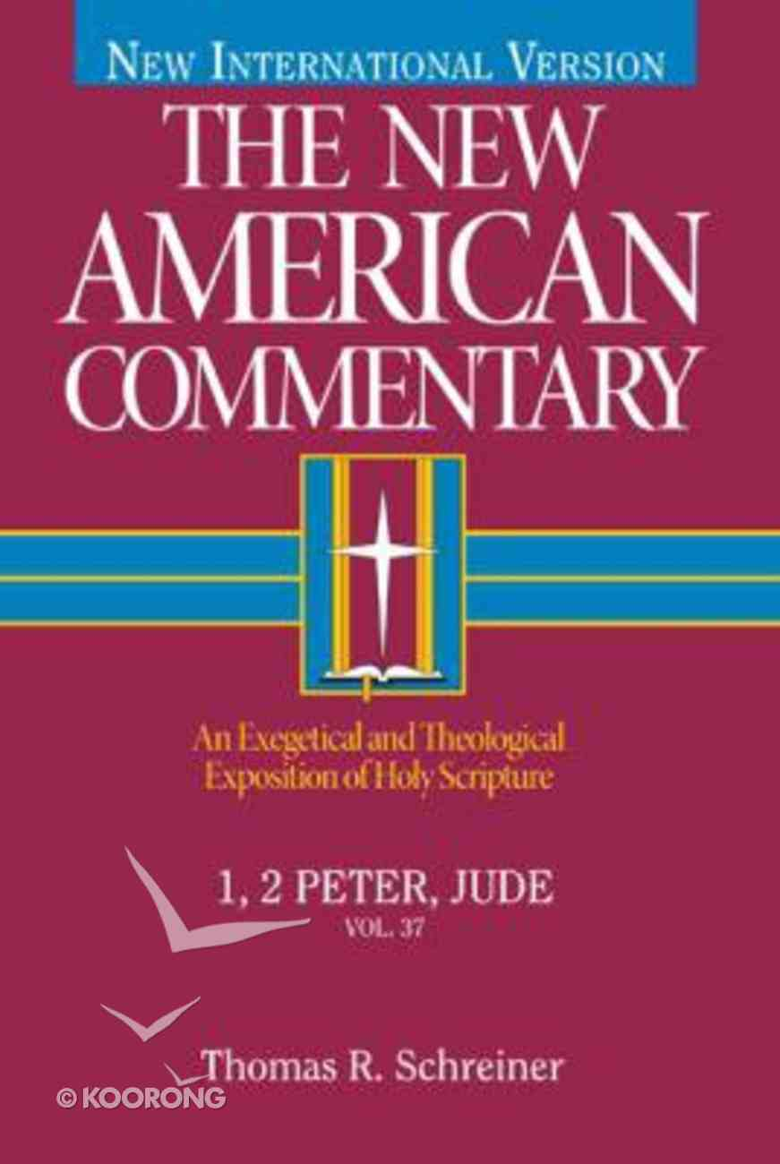 1,2 Peter, Jude (#37 in New American Commentary Series) Hardback