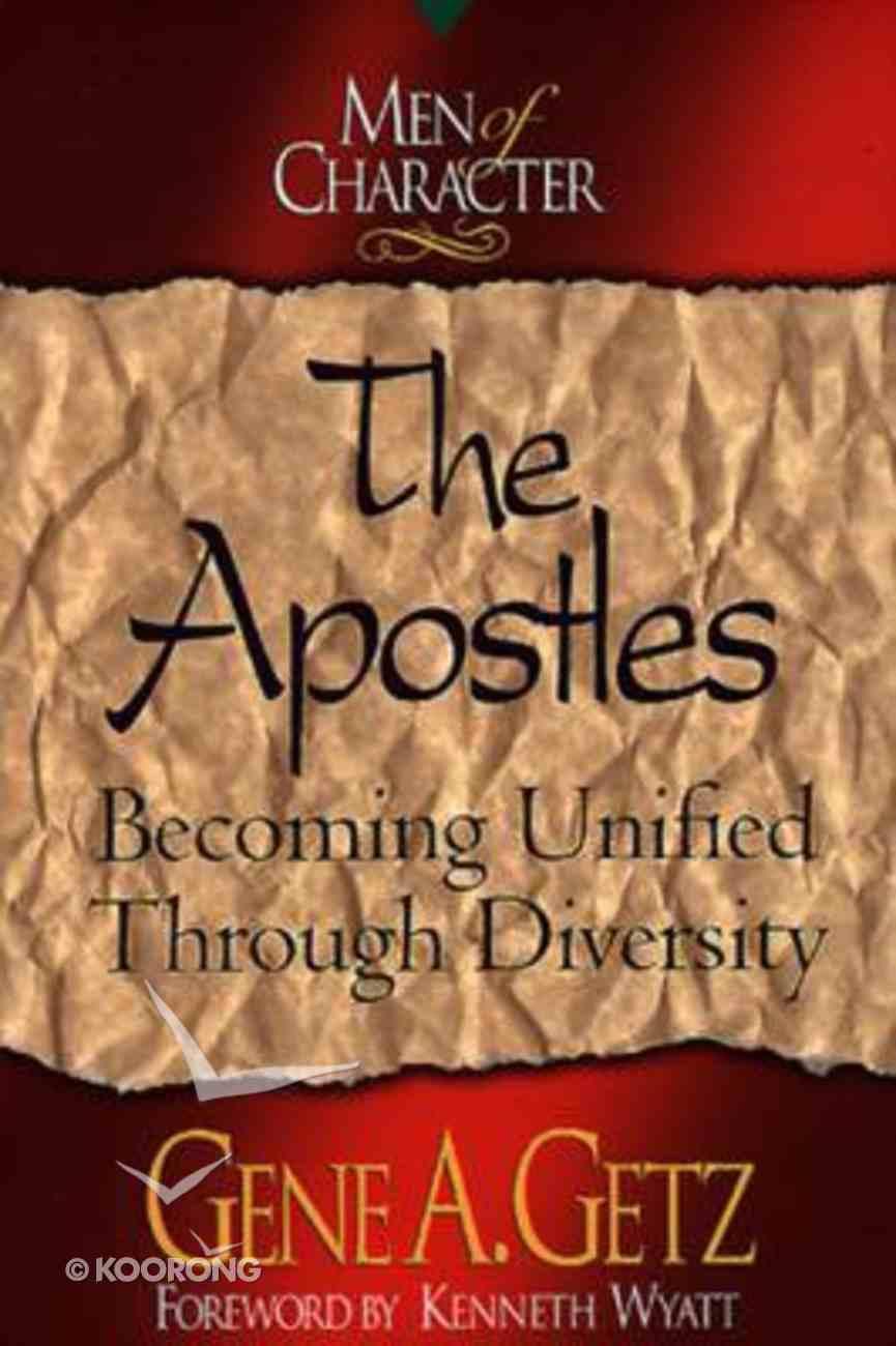 The Apostles (Men Of Character Series) Paperback