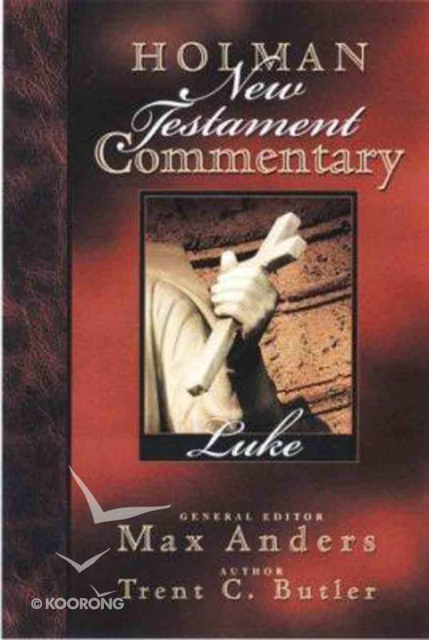 Luke (#03 in Holman New Testament Commentary Series) Hardback