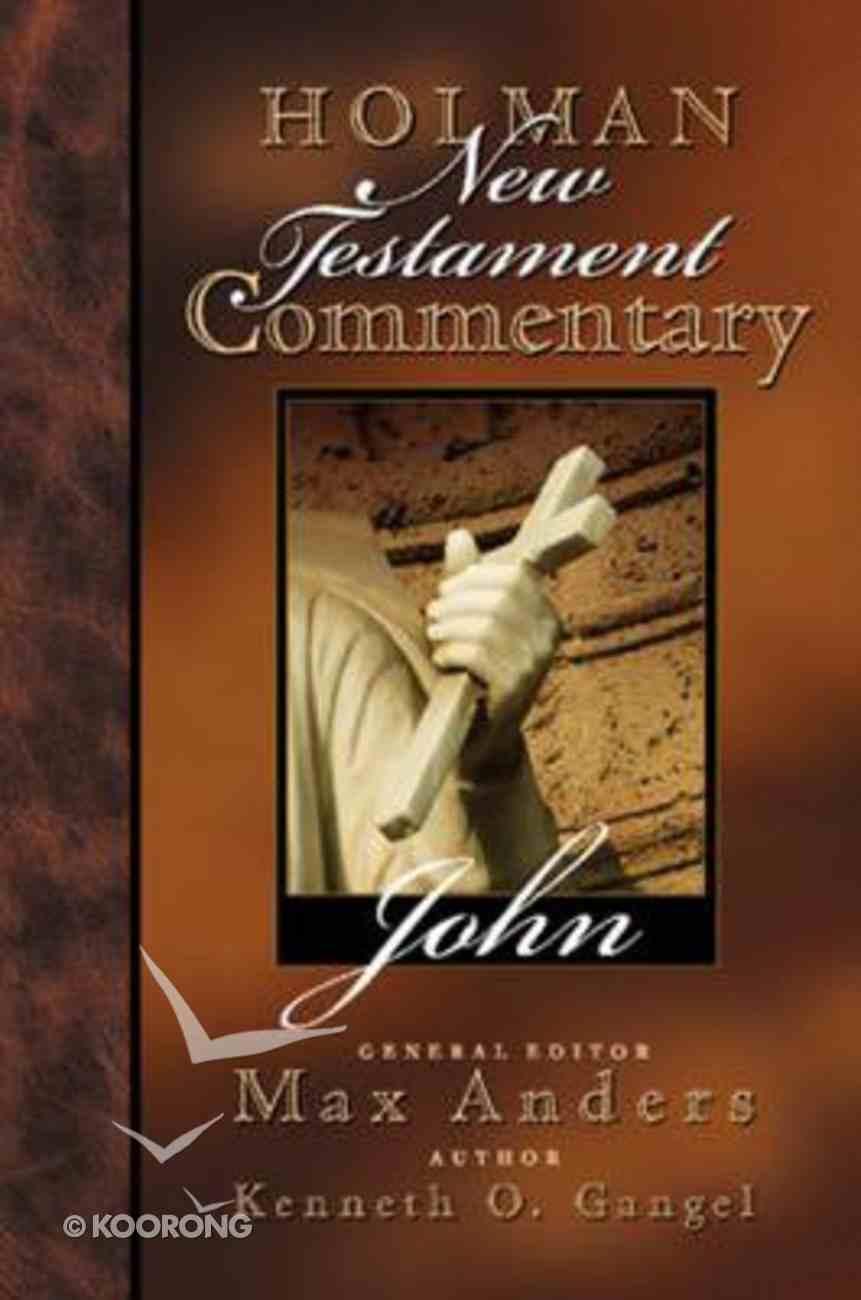 John (#04 in Holman New Testament Commentary Series) Hardback