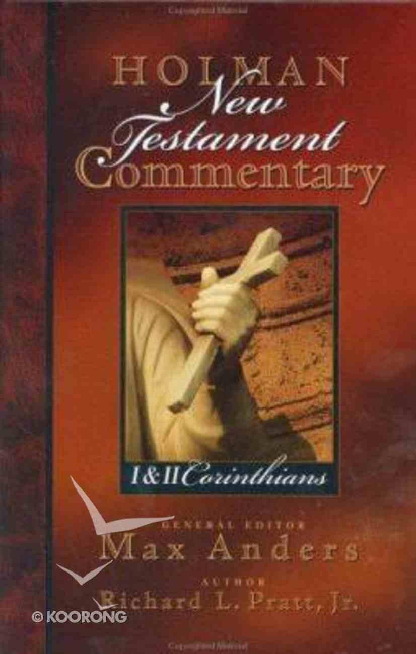 1&2 Corinthians (#07 in Holman New Testament Commentary Series) Hardback