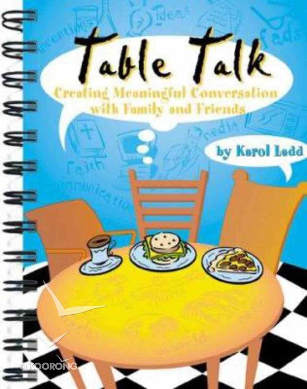 Table Talk Paperback