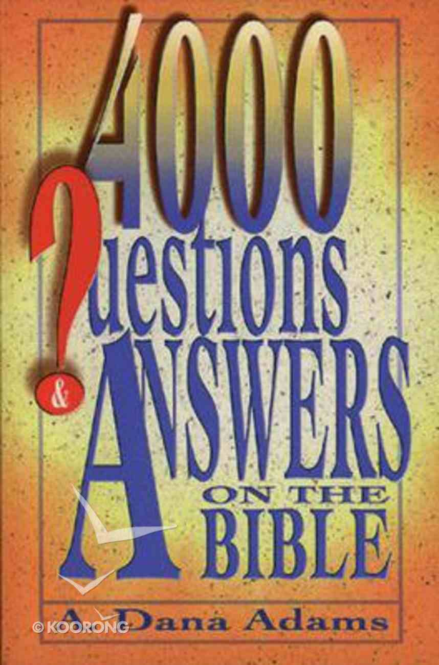 4000 Questions & Answers on the Bible Paperback