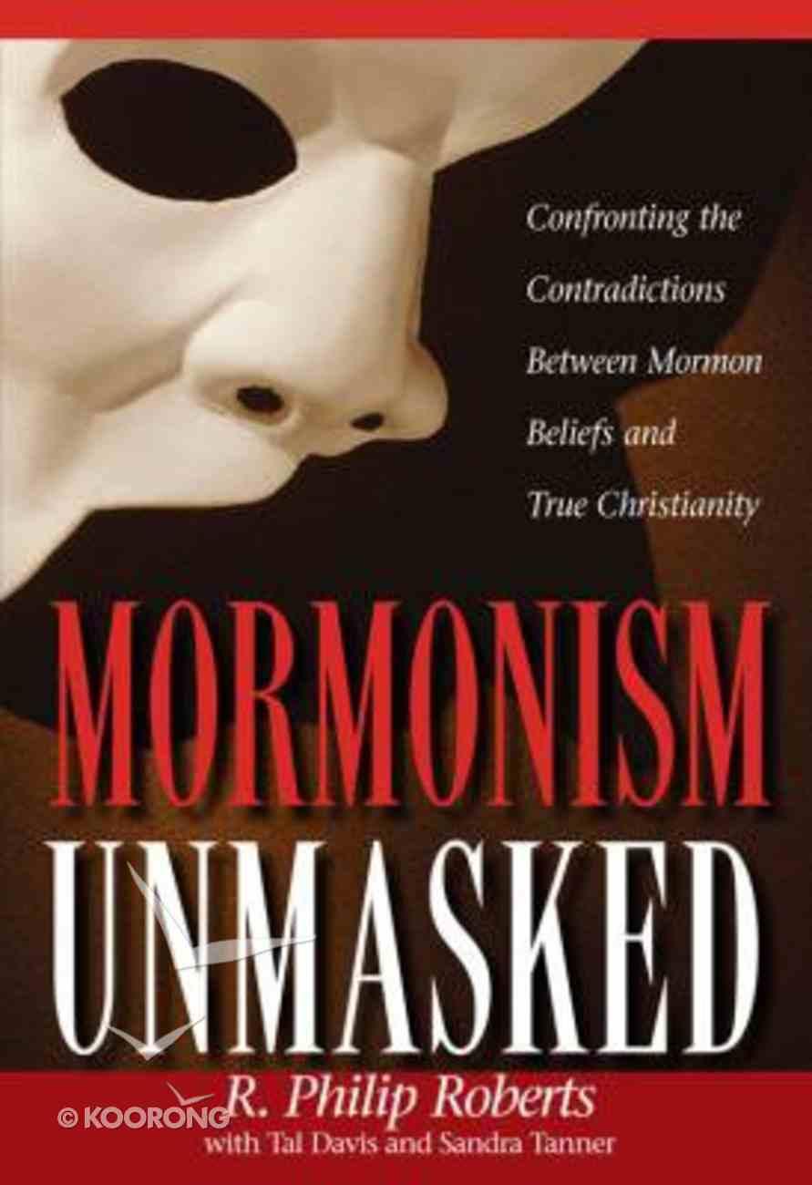 Mormonism Unmasked Paperback