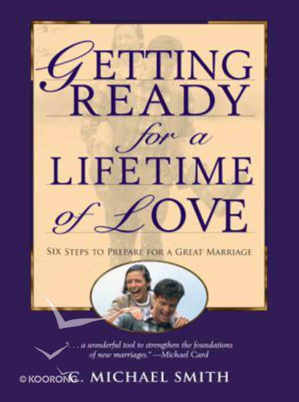 Getting Ready For a Lifetime of Love Paperback