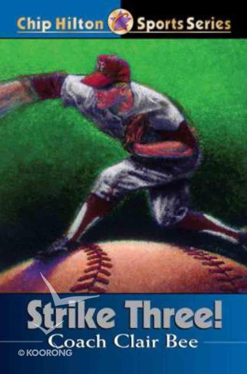 Strike Three! (#03 in Chip Hilton Sports Series) Paperback