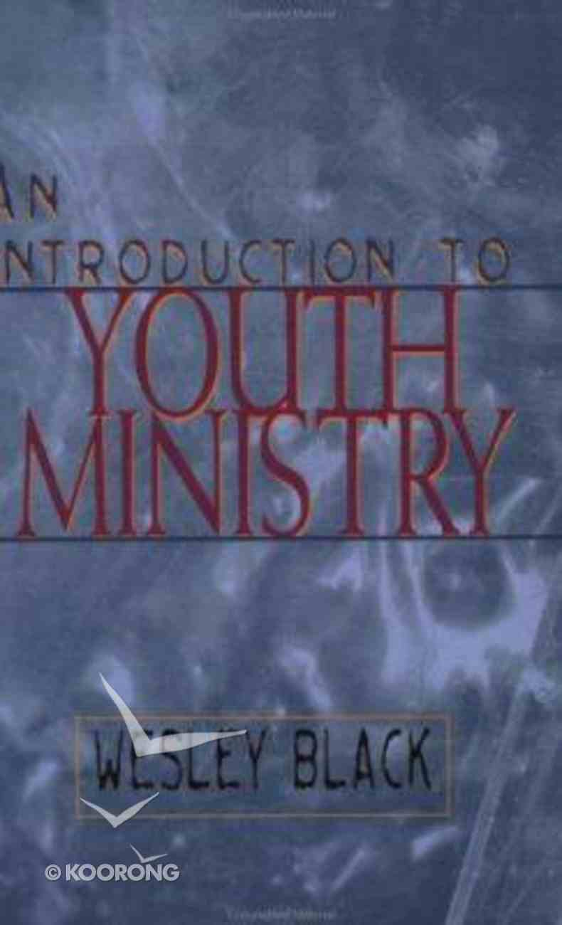 An Introduction to Youth Ministry Paperback