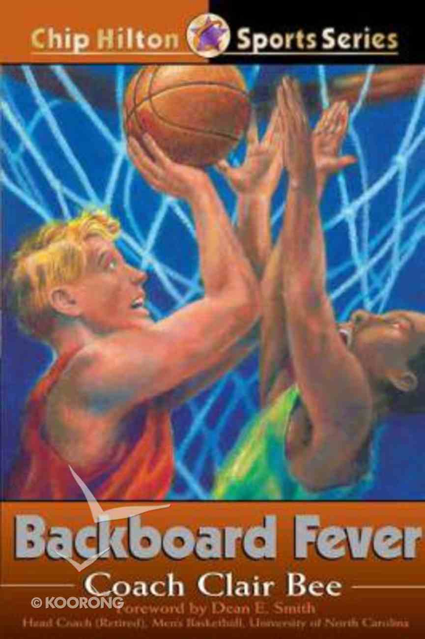 Backboard Fever (#10 in Chip Hilton Sports Series) Paperback