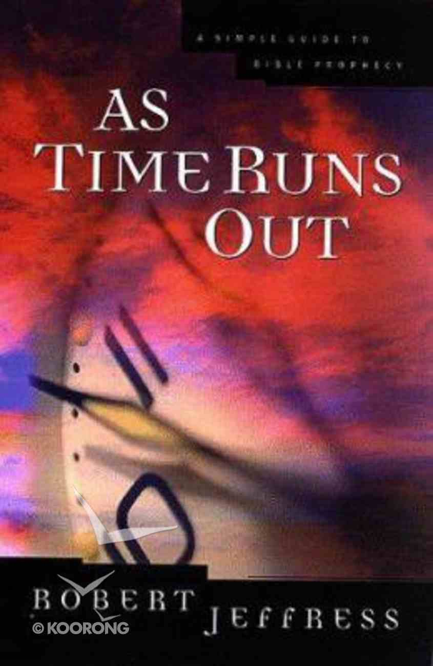 As Time Runs Out Paperback