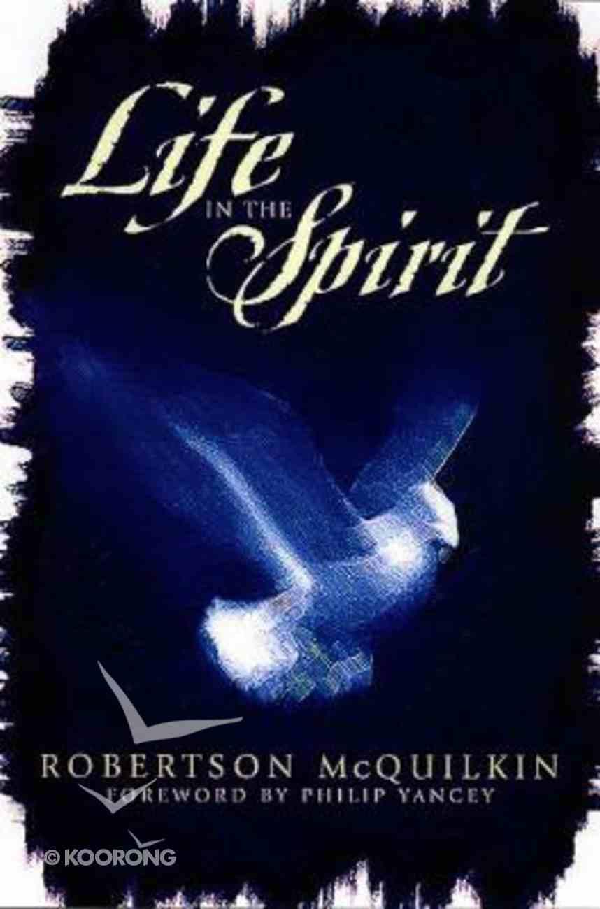 Life in the Spirit Paperback