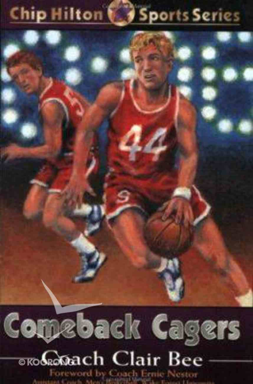 Comeback Cagers (#21 in Chip Hilton Sports Series) Paperback