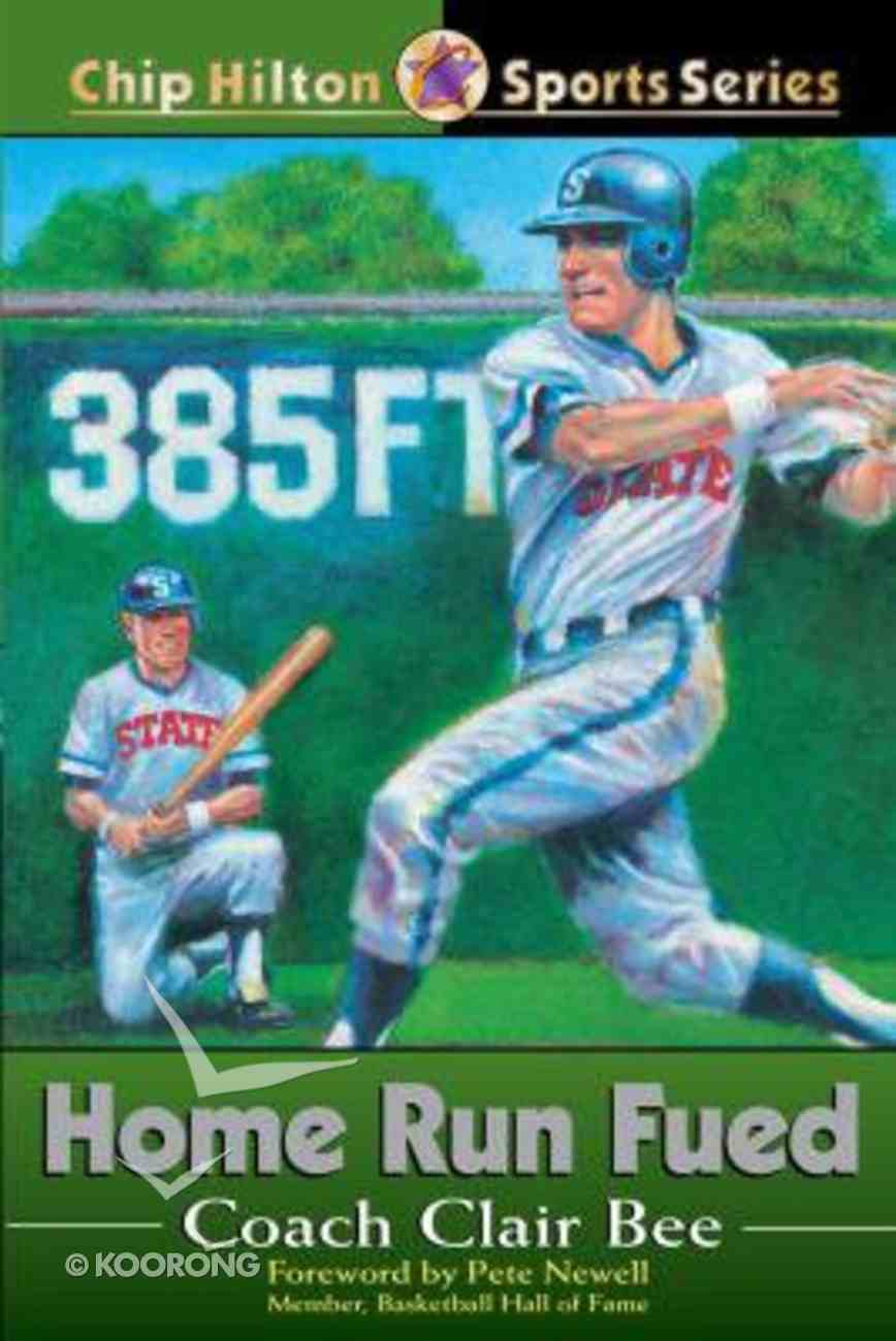 Home Run Feud (#22 in Chip Hilton Sports Series) Paperback