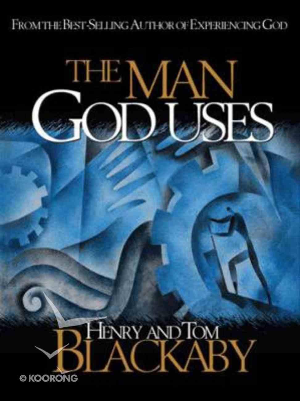 The Man God Uses Hardback