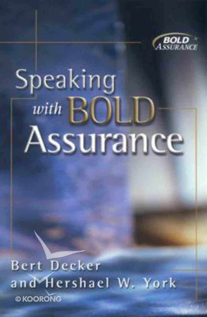 Speaking With Bold Assurance Paperback