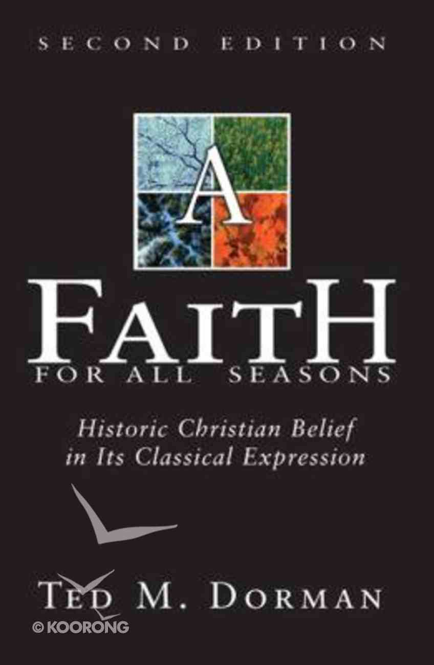 Faith For All Seasons 2nd Ed Paperback