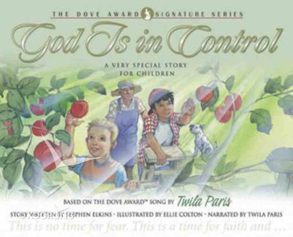 God is in Control (With CD) (Dove Award Signature Series For Children) Hardback